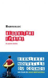 Algorythme éponyme et autres textes Babouillec